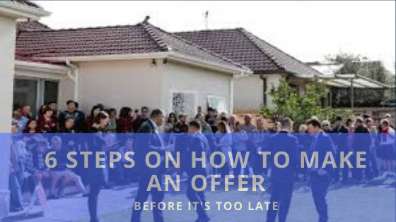 House Buying: 6 Steps On How To Make An Offer